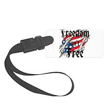 Freedom Isnt Free Luggage Tag