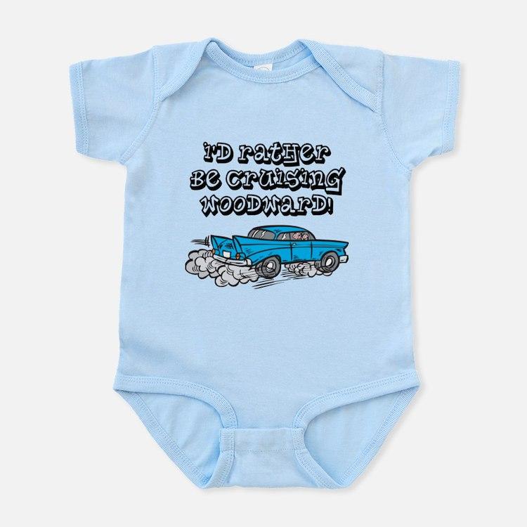 Id Rather Be Cruising Woodward Hotrod Infant Bodys