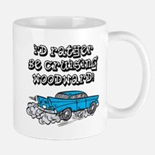 Id Rather Be Cruising Woodward Hotrod Mug