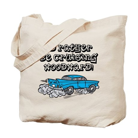 Id Rather Be Cruising Woodward Hotrod Tote Bag