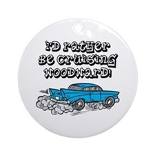 Id Rather Be Cruising Woodward Hotrod Ornament (Ro