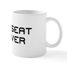 BACKSEAT DRIVER Small Mug