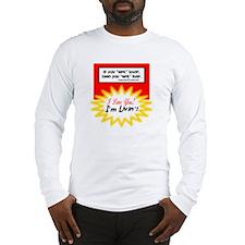 Aint Lovin-George Strait Long Sleeve T-Shirt