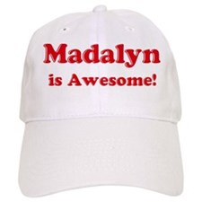 Madalyn is Awesome Baseball Cap
