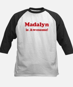Madalyn is Awesome Tee