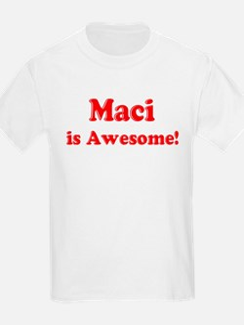 Maci is Awesome Kids T-Shirt