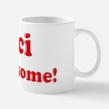 Maci is Awesome Mug