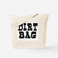 DIRTBAG Tote Bag