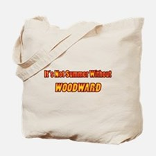 Its Not Summer Without Woodward Tote Bag