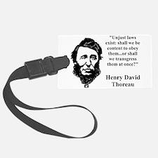 Unjust Laws Exist - Thoreau Luggage Tag