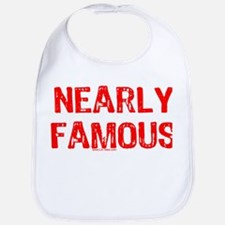 NEARLY FAMOUS Bib