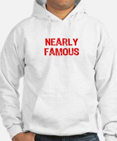 NEARLY FAMOUS Hoodie