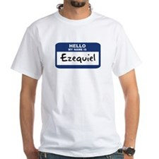 Hello: Ezequiel Shirt