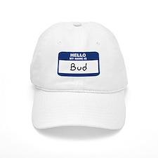 Hello: Bud Baseball Cap