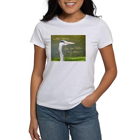 Dear Cancer, You can kiss my ass T-Shirt