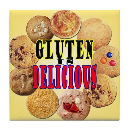 Gluten is Delicious Tile Coaster