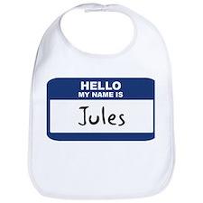 Hello: Jules Bib
