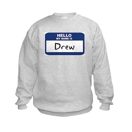 Hello: Drew Kids Sweatshirt