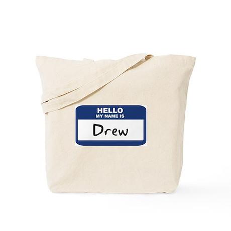 Hello: Drew Tote Bag