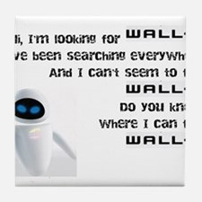 I'm Looking For WALL-E Tile Coaster