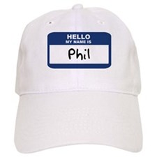 Hello: Phil Baseball Cap