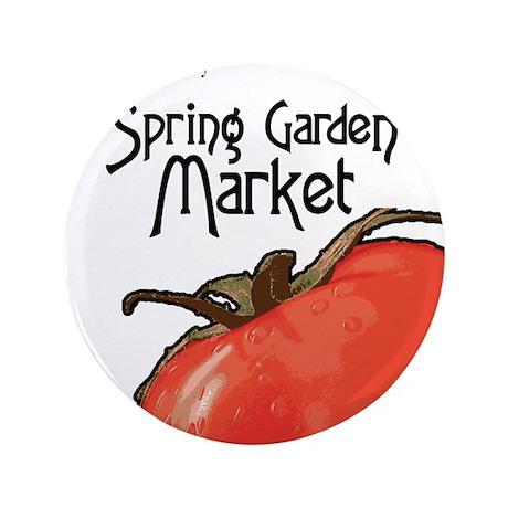 """2013 Spring Garden Market 3.5"""" Button"""