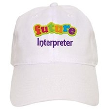 Future Interpreter Baseball Cap