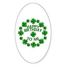 Shamrocks Happy Birthday to Me Decal