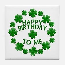 Shamrocks Happy Birthday to Me Tile Coaster