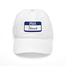 Hello: Josue Baseball Baseball Cap