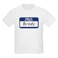 Hello: Brody Kids T-Shirt