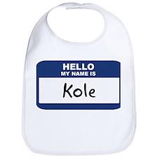 Hello: Kole Bib