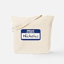 Hello: Nicholas Tote Bag