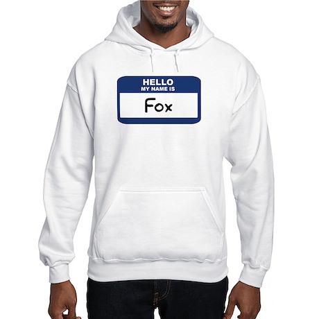 Hello: Fox Hooded Sweatshirt
