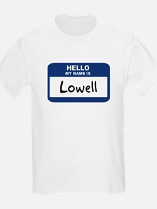 Hello: Lowell Kids T-Shirt