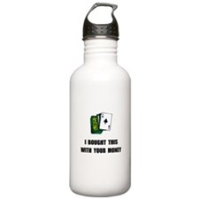 Gamble Your Money Water Bottle