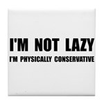 Lazy Conservative Tile Coaster