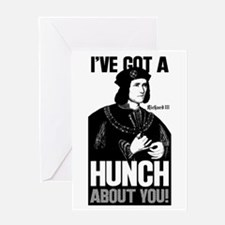 Richard III Ive Got A Hunch About You Greeting Car