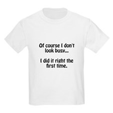 Look Busy T-Shirt