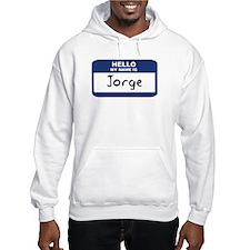Hello: Jorge Hoodie