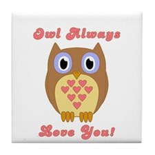 Owl Always Love You! Tile Coaster