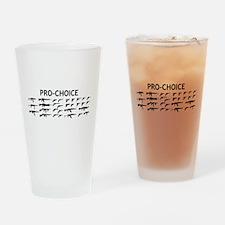 Pro Choice Drinking Glass