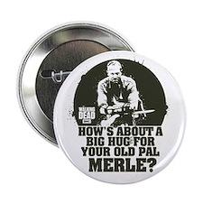 "Walking Dead Merle Big Ole Hug 2.25"" Button"