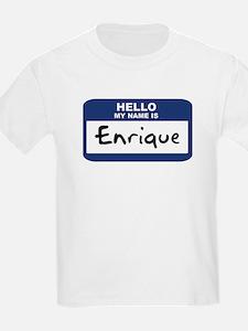 Hello: Enrique Kids T-Shirt