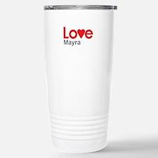 I Love Mayra Travel Mug