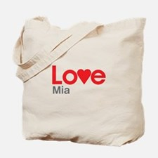 I Love Mia Tote Bag