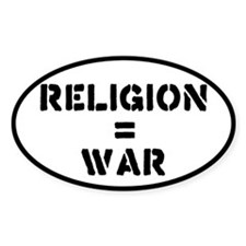Religion Equals War Atheism Decal