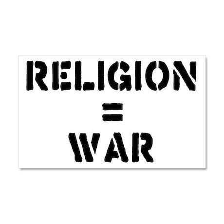 Religion Equals War Atheism Car Magnet 20 x 12
