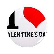 "I LOVE VALENTINES DAY 3.5"" Button"