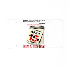 Buy a Gun Day Aluminum License Plate